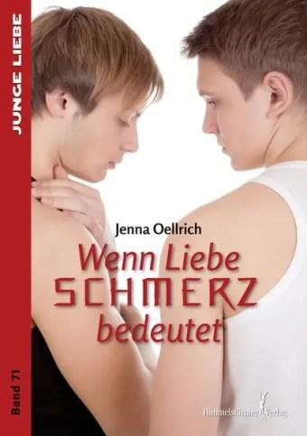 Wenn Liebe Schmerz bedeutet | Himmelstürmer Verlag
