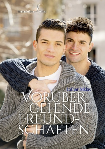 Vorübergehende Freundschaften | Himmelstürmer Verlag