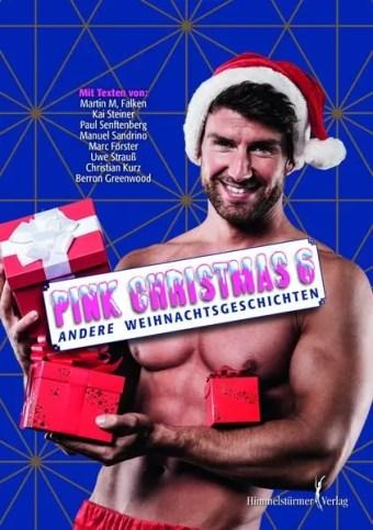 Pink Christmas 6 - Andere Weihnachtsgeschichten