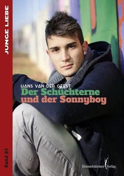 Der Schüchterne und der Sonnyboy | Himmelstürmer Verlag