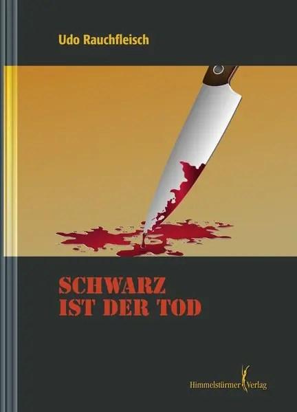Schwarz ist der Tod   Himmelstürmer Verlag