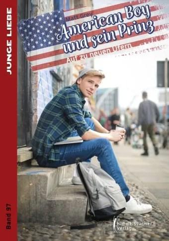 American Boy & sein Prinz 2: Auf zu neuen Ufern