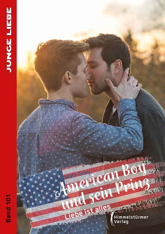 American Boy und sein Prinz 4   Himmelstürmer Verlag