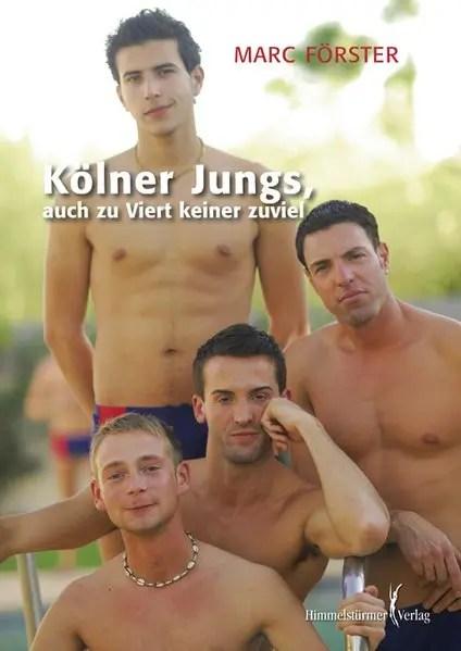Kölner Jungs | Himmelstürmer Verlag