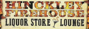 Bars, Liquor Stores in Hinckley MN. Firehouse Liquor. On and Off Sale, wines, beers, lounge.