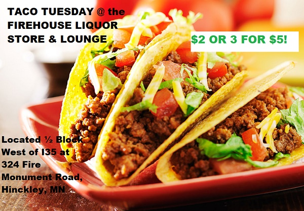 image of Taco ad for Firehouse Liquor Store Hinckley MN