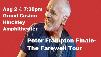 Peter Frampton Finale Farewell Tour in Hinckley MN