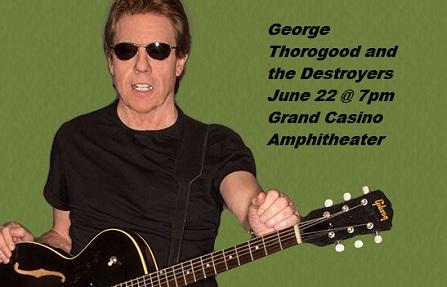 George Thorogood at Grand Casino Hinckley MN