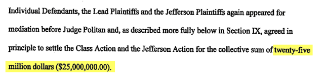 The individual defendants collectively settled for a sum of $25 million according to the settlement agreement (pg 74