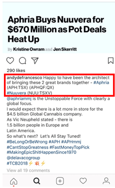 On DeFrancesco's Instagram page, we noticed that he posted a news release relating to the Aphria/Nuuvera transaction and claimed to be the