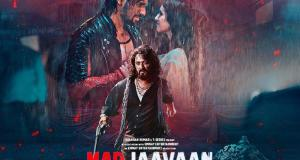 Marjaavaan Movie Box Office Collection Prediction: फिल्म मरजावां 1st Day Kamai, Worldwide Earning