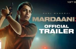 Mardaani 2 Movie Trailer: फिल्म मर्दानी 2 का ट्रेलर हुआ रिलीज, Review