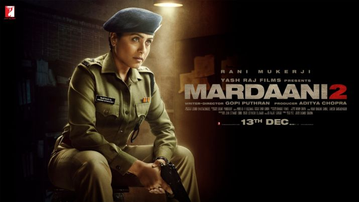 Mardaani 2 Movie Box Office Collection DAY 2: फिल्म मर्दानी 2 Kamai, 1st Day Income
