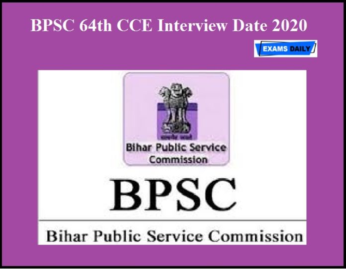 BPSC 64th CCE Interview Date 2020 OUT