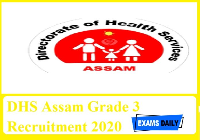 DHS Assam Grade 3 Recruitment 2020 out – Last Date for Apply Online