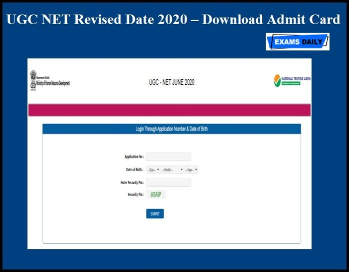 UGC NET Revised Date 2020 OUT – Download Admit Card