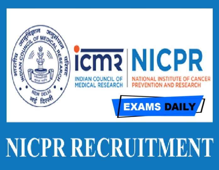 ICMR NICPR Notification 2020 Out –Download Application Form Here!!!!
