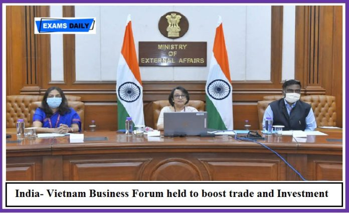 India- Vietnam Business Forum held to boost trade and Investment