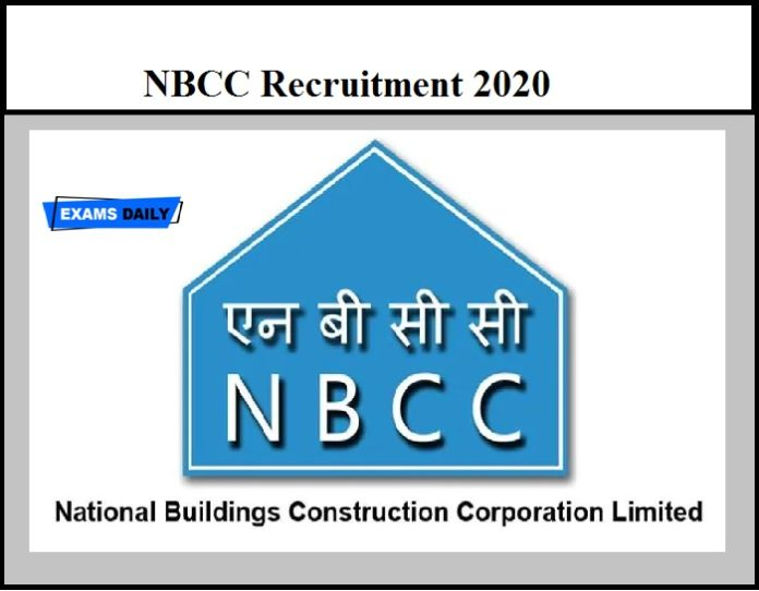 NBCC Recruitment 2020 OUT – Download Application Form