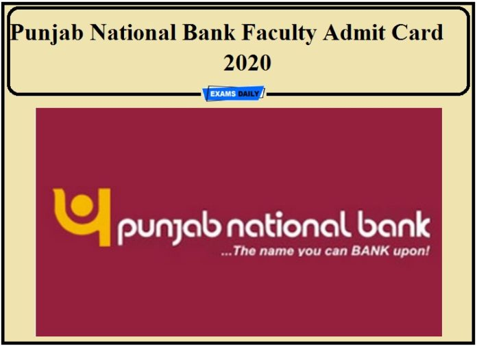 Punjab National Bank Faculty Admit Card 2020 Out- Download Now!!!