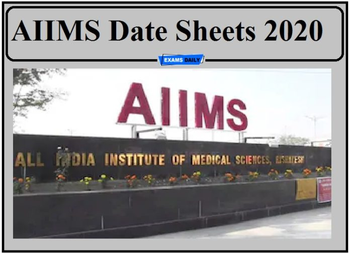 AIIMS Exam Date 2020 Released- Download Date Sheets of MBBS, MS, MD and Other Courses!!!