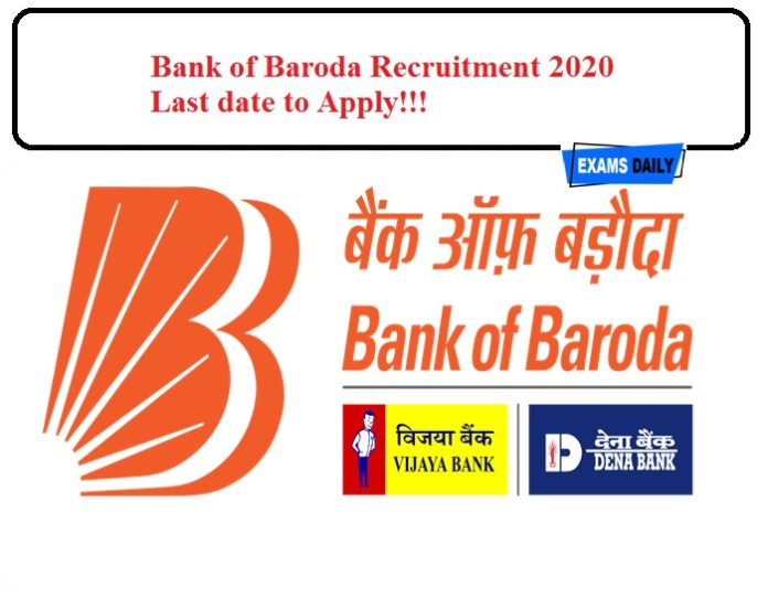 Bank of Baroda Recruitment 2020 last date