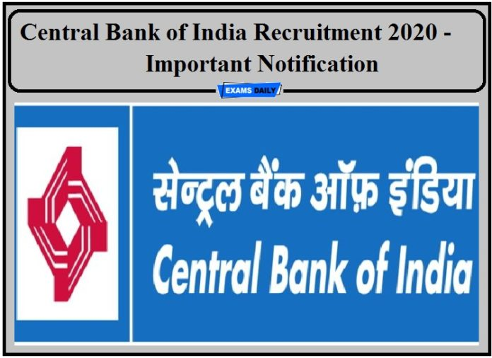 Central Bank of India Recruitment 2020- Check Date of Joining for PO, Clerk!!!