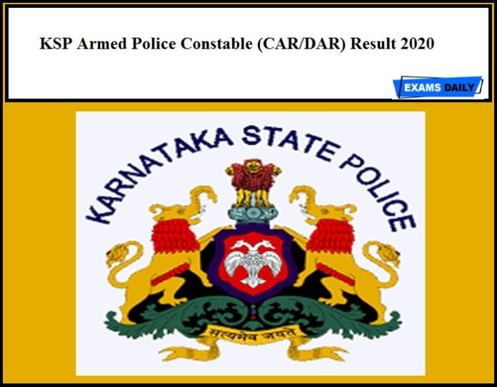 KSP Armed Police Constable (CAR/DAR) Result 2020 – Download Selection List & Cut Off Marks for 1449 Vacancies
