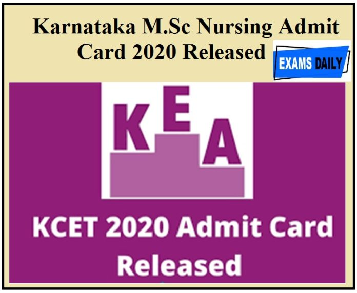 Karnataka M.Sc Nursing Admit Card 2020 Released – Download Hall Ticket & Check Exam Date Here PGET Exam