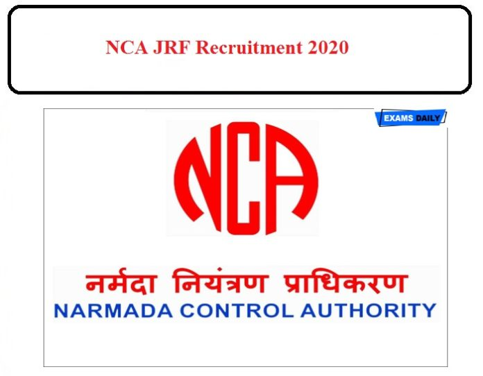 NCA JRF Recruitment 2020