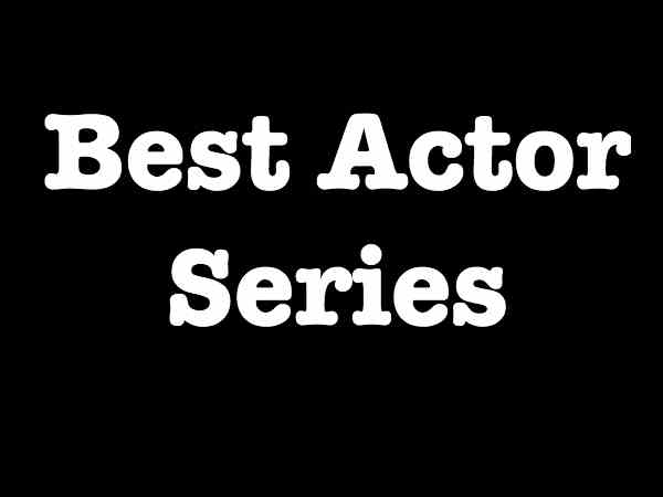 Best Actor Series