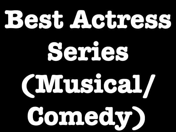 Best Actress Series - Musical/Comedy