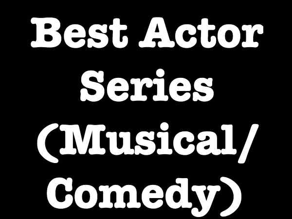 Best Actor Series - Musical/Comedy