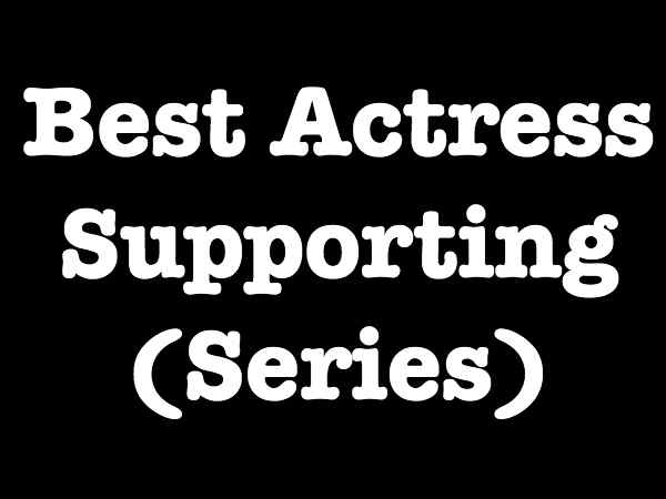 Best Actress Supporting Series