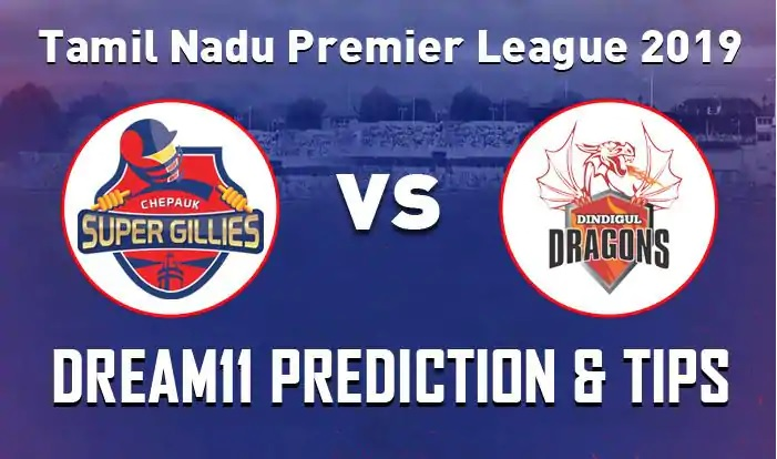 Dindigul Dragons vs Chepauk Super Gillies