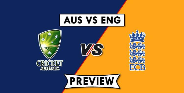AUS vs ENG Dream11 Prediction