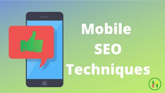 Mobile SEO Techniques क्या है?