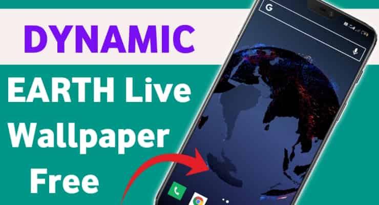 DYNAMIC EARTH Live Wallpaper Free