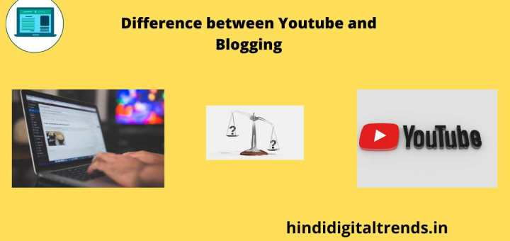 Different Between YouTube and Blogging