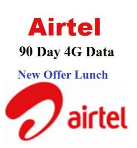 Airtel 90 Day Unlimited 4G internet Data