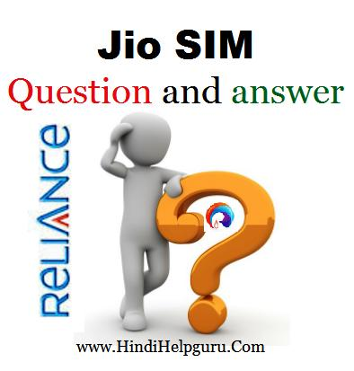 Reliance Jio SIM Importent Saval ke Javab Hindi Me