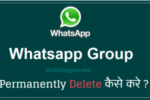 whatsapp group Permanently Delete