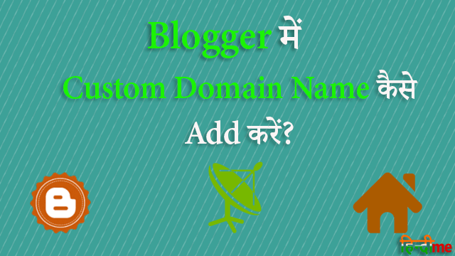 Blogger Custom Domain Name