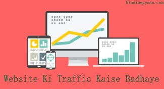 Blog Or Website Ki Traffic Kaise Increase Kare – Top 5 Ways