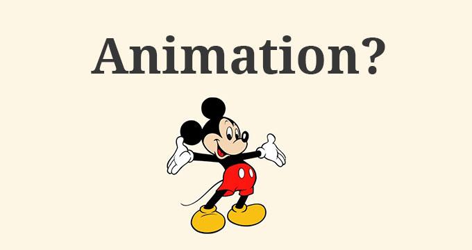 Animation क्या है, animation kya hai