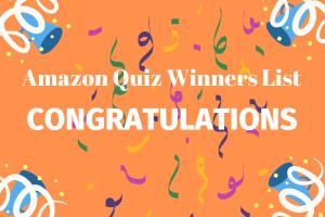 Amazon Quiz Winners List