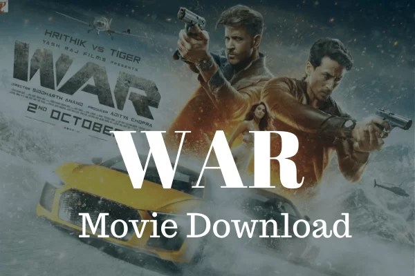 Bollywood Movie Download War Movie