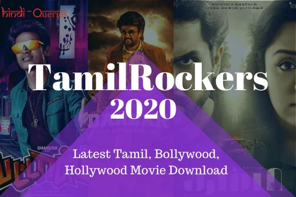 TamilRockers 2020 – Latest Tamil Movies, Best Dubbed Movies, New HD Movie Download