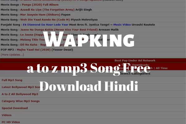 Wapking a to z mp3 Song Free Download Hindi