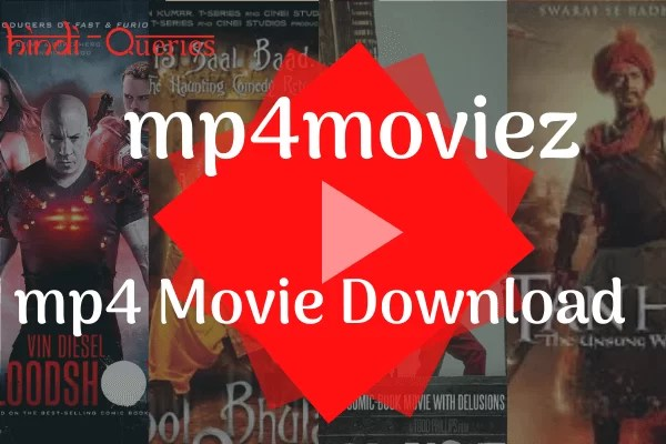 mp4moviez 2020 – mp4 Movie Download, Best New Bollywood Movie & Punjabi Movie